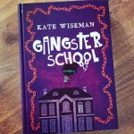 Blogtour: Gangsterschool – Kate Wiseman
