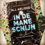 In de maneschijn – M.J. Arlidge
