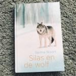 Remy leest: Silas en de wolf - Selma Noort