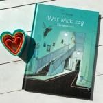 Remy leest: Wat Mick zag - Lars Deltrap