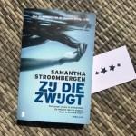 Zij die zwijgt - Samantha Stroombergen