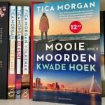 Mooie Moorden 3: Kwade Hoek - Tica Morgan