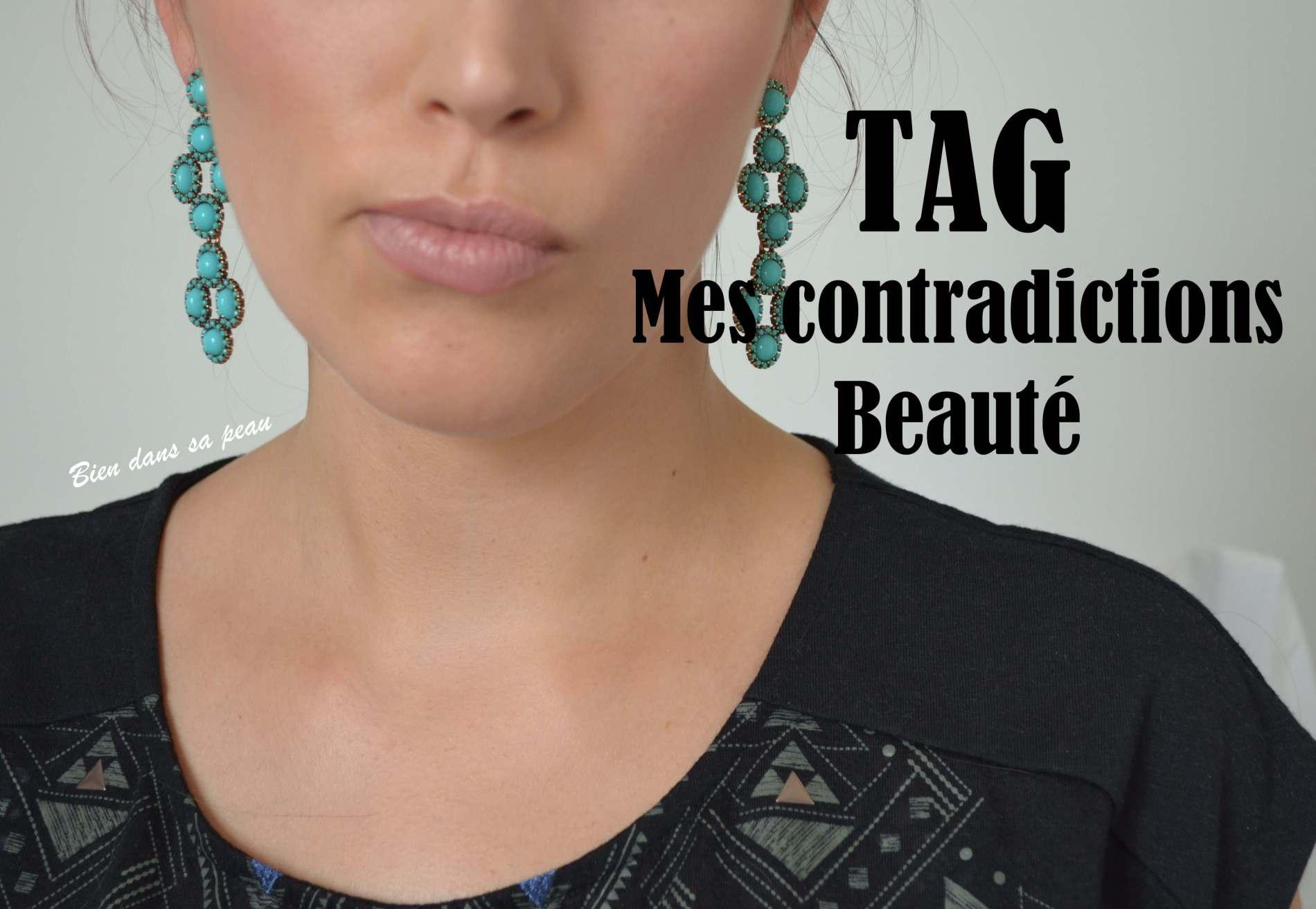 ce tag concerne mes contradictions beauté en vidéo