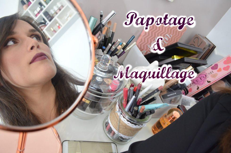 papotage et maquillage