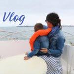 Vlog – Toy Story, Haul Action et sortie bateau