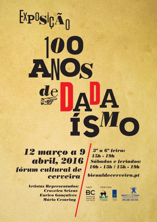 100 anos de Dadaísmo cartaz