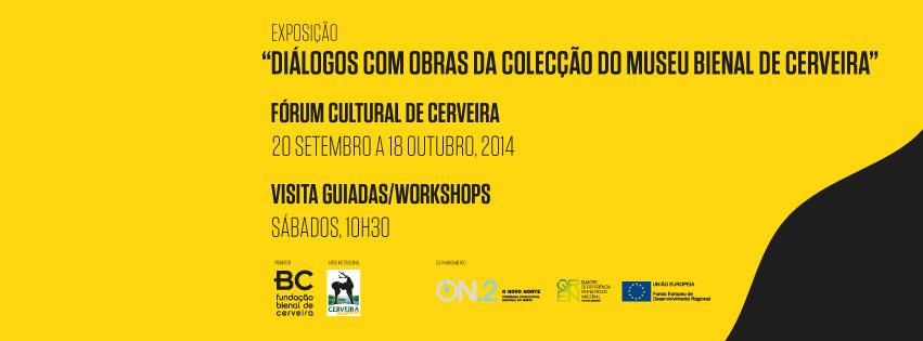 Foto de Capa Facebook Cartaz Dialogos com as obras do Museu II, Fórum Cultural de Cerveira, 20 setembro a 25 outubr
