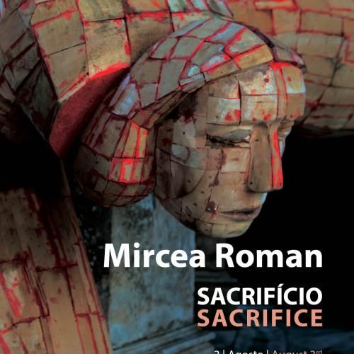 "Exposição ""Sacrifício"" Mircea Roman, 2019"