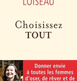 Choisissez tout – le livre de Nathalie Loiseau