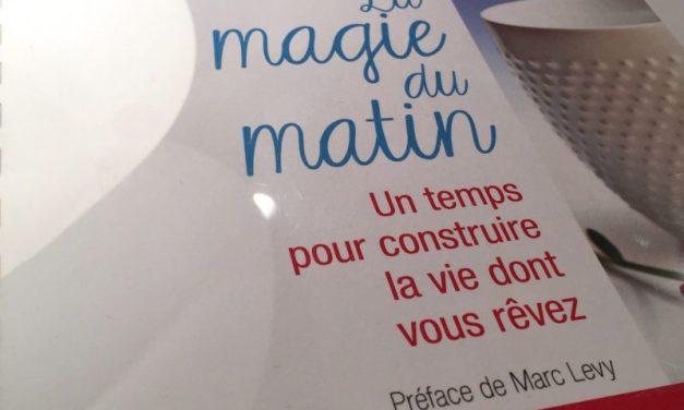 «La Magie du Matin», le livre qui vous transforme la vie