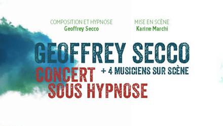 Concert sous hypnose avec Geoffrey Secco