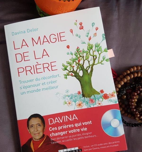 La Magie de la Prière : Sagesse, Méditations et Générosité