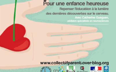 Catherine Gueguen – Conférence Pour une éducation heureuse – Rennes, novembre 2017