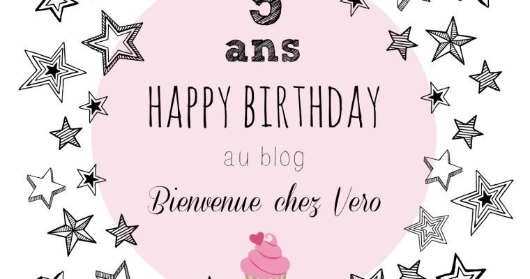 Les 5 ans du Blog Bienvenue chez Vero