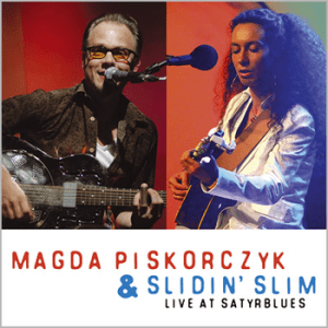 Magda Piskorczyk & Slidin' Slim – Live at Satyrblues