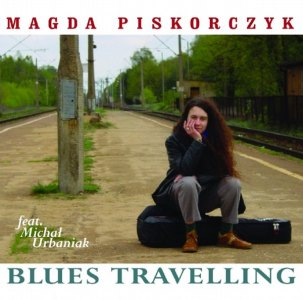 Magda Piskorczyk – Blues Travelling  feat. Michał Urbaniak