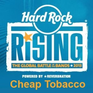 Cheap Tobacco na Hard Rock Rising