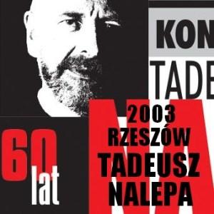 Tadeusz Nalepa 60 URODZINY