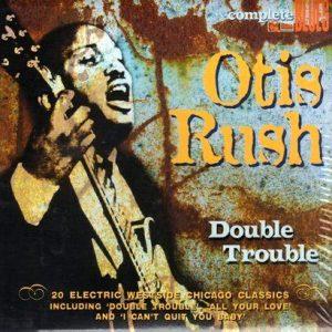 Double-Trouble_Otis-Rush_1