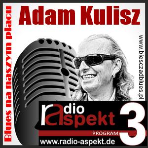 Adam Kulisz prezentuje: Blues na naszym placu