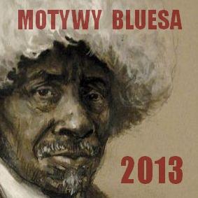 Festiwal Motywy Bluesa 2013