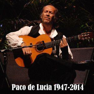 Paco de Lucía 1947-2014