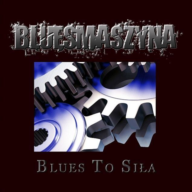 bluesmaszyna-blues-to-sila_cd
