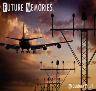 Around The Blues – Future Memories
