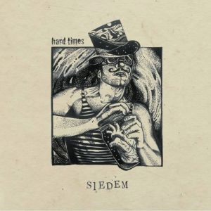 Hard Times – Siedem