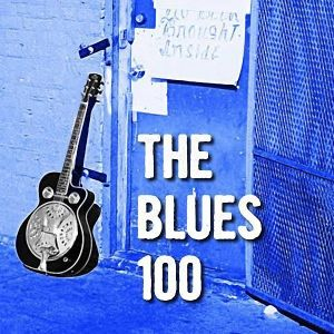 The 100 Greatest Blues Albums – uDiscoverMusic