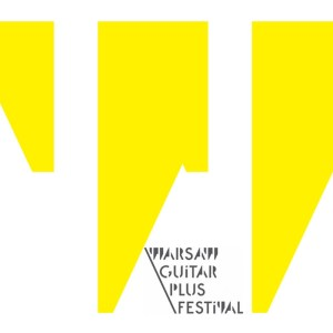 Warsaw Guitar Plus Festival 2017