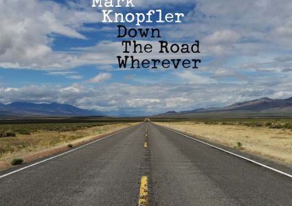 Mark Knopfler – Down The Road Wherever