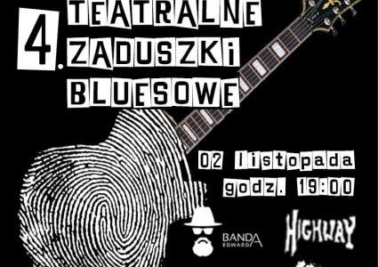 Teatralne Zaduszki Bluesowe 2018