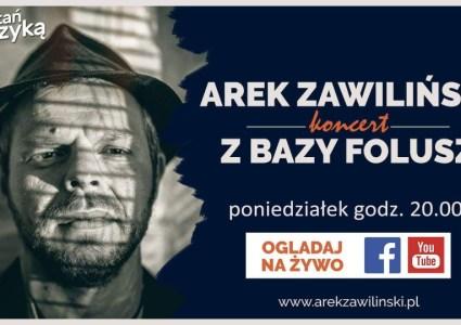 Arek Zawiliński – koncerty z Bazy Folusz on-line (cz. 1 i 2)