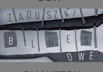 Zaduszki Bluesowe – Blackberry Brothers i Cotton Wing
