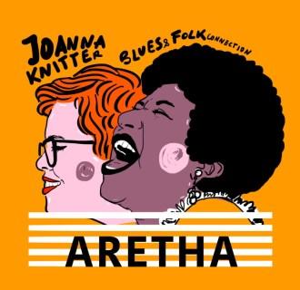 Joanna Knitter Blues & Folk Connection – Aretha