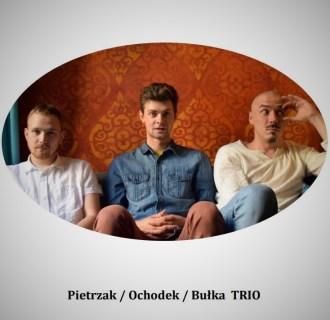 Ochodek / Pietrzak / Bułka TRIO – Bies Czad Blues 2021