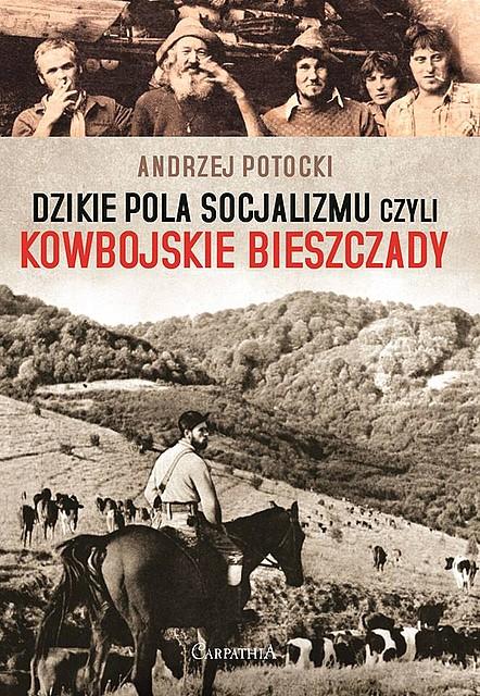 Dzikie_pola_socjalizmu_czyli_kowbojskie_Bieszczady_