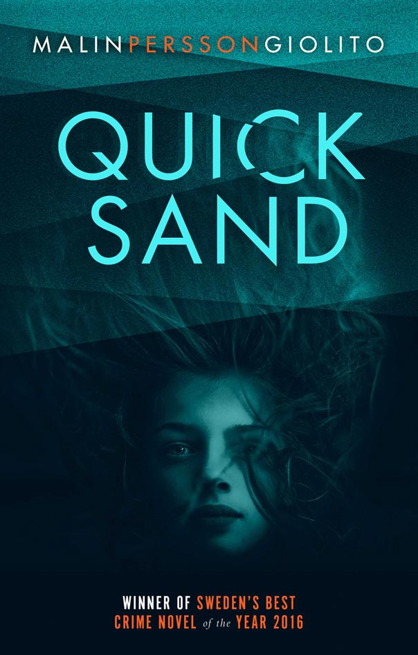 Best-Selling Swedish Thriller Novel 'Quicksand' Comes To Netflix -