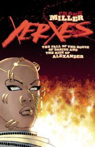 Xerxes #1 cover Frank Miller comic book series 300 sequel