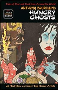 Anthony Bourdain Hungry Ghosts Berger Books Dark Horse Comics horror comic book cooking recipes