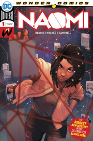 Naomi #1, DC Comics, Brian Michael Bendis, David F. Walker, Jamal Campbell, comic book series, first issue, Wonder Comics