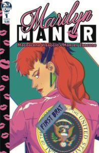 Marilyn Manor, #1, Written By Magdalene Visaggio, Illustrated By Marley Zarcone, Published By IDW Publishing