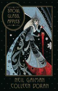 Snow, Glass, Apples, Neil Gaiman, Colleen Doran, Dark Horse Comics, hardcover graphic novel, fairy tale, Snow White