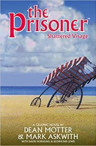 The Prisoner, The Prisoner: Shattered Visage, Dean Motter, Mark Askwith, Titan Comics