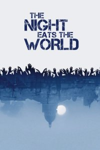 The Night Eats the World 2018