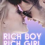 Rich Boy, Rich Girl (2019)