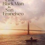 The Last Black Man in San Francisco R 2019