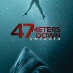 47 Meters Down: Uncaged PG-13 2019