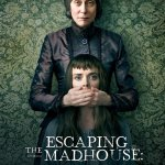 Escaping The Madhouse: The Nellie Bly Story 2019